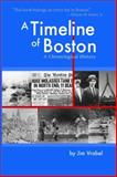 A Timeline of Boston