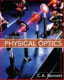 Principles of Physical Optics, Bennett, Charles A., 0470122129