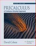 Precalculus : A Problems-Oriented Approach, Cohen, David, 0534402127