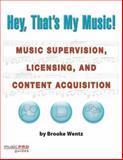 Hey, That's My Music!, Brooke Wentz, 1423422120