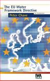 The EU Water Framework Directive : An Introduction, Chave, Peter A., 1900222124
