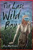 The Last Wild Boy, Hugh MacDonald, 1927502128