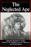 The Neglected Ape, , 0306452138
