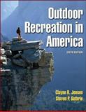Outdoor Recreation in America, Jensen, Clayne R. and Guthrie, Steven P., 073604213X