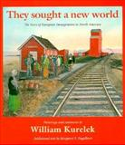 They Sought a New World, William Kurelek, 0887762131