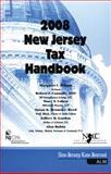 2008 New Jersey Tax Handbook, Margaret C. Wilson and Robert F. Connelly, 1576252132