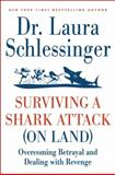 Surviving a Shark Attack (On Land), Laura Schlessinger, 0061992135