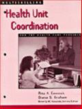 Multiskilling : Health Unit Coordination for the Health Care Provider, Emerick, Rita A. and Graham, Diana S., 0766802132
