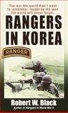 Rangers in Korea, Robert W. Black, 0804102139
