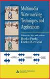 Multimedia Watermarking Techniques and Applications, Furht, Borko and Kirovski, Darko, 0849372135