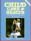 Child Care and Health for Nursery Nurses, Brain, Jean and Martin, Molly D., 1871402131