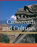 Crossroads and Cultures, Volume I: To 1450 : A History of the World's Peoples, Smith, Bonnie G. and Van de Mieroop, Marc, 0312442130