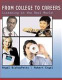 From College to Careers : Listening in the Real World, Petty, Angel Bishop and Engel, Robert, 0618382135