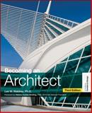 Becoming an Architect, Lee W. Waldrep, 1118612132