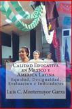 Calidad Educativa en Mexico y America Latina, Luis Montemayor Garza, 1490312137