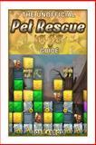 The Unofficial Pet Rescue Saga Guide, Josh Abbott, 1493522132