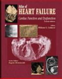 Atlas of Heart Failure : Cardiac Function and Dysfunction, Colucci, Wilson S., 1573402133
