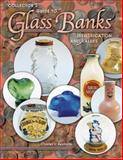 Collector's Guide to Glass Banks, Charles V. Reynolds, 1574322133