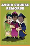 Avoid Course Remorse, Bell, Tanya and Heeter, Collleen, 1934922137