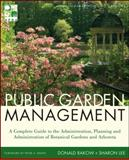 Public Garden Management, Rakow, Donald and Lee, Sharon, 0470532130
