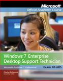 Windows 7 Enterprise Desktop Support Technician : Exam 70-685, Microsoft Official Academic Course, 0470912138