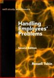Handling Employee's Problems, Russell Tobin, 0749432136