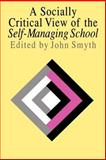 A Socially Critical View of the Self-Managing School, , 0750702133