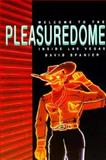 Welcome to the Pleasuredome : Inside Las Vegas, Spanier, David, 0874172136