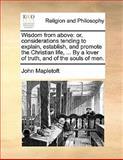 Wisdom from Above, John Mapletoft, 1140762133