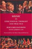 Music in Educational Thought and Practice : A Survey from 800 BC, Rainbow, Bernarr and Cox, Gordon, 1843832135