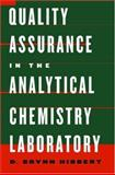 Quality Assurance in the Analytical Chemistry Laboratory, Hibbert, D. Brynn, 0195162137