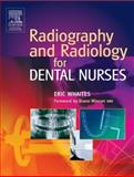 Radiography and Radiology for Dental Nurses, Whaites, Eric, 0443102139