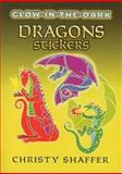 Glow-in-the-Dark Dragons Stickers, Christy Shaffer, 0486462137