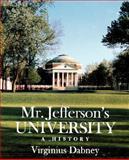 Mr. Jefferson's University : A History, Dabney, Virginius, 081391213X