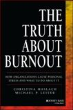 The Truth about Burnout, Christina Maslach and Michael P. Leiter, 1118692136