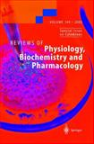 Reviews of Physiology, Biochemistry and Pharmacology 149, S. G. Amara, E. Bamberg, M. P. Blaustein, H. Grunicke, R. Jahn, W. J. Lederer, A. Miyajima, H. Murer, S. Offermanns, N. Pfanner, G. Schultz, M. Schweiger, 3540202137