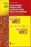 Image Analysis, Random Fields and Markov Chain Monte Carlo Methods : A Mathematical Introduction, Winkler, Gerhard, 3540442138