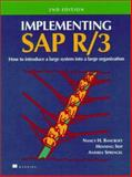 Implementing SAP R3, Bancroft, Nancy H. and Seip, Henning, 013889213X