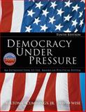 Democracy under Pressure : An Introduction to the American Political System 2006, Cummings and Wise, 0495502138