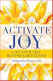 Activate Joy, AlixSandra Parness, 1601632134
