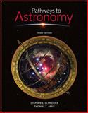 Pathways to Astronomy, Schneider, Stephen E. and Arny, Thomas, 0073512133