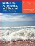 Sentences, Paragraphs, and Beyond : With Integrated Readings, Brandon, Lee E. and Brandon, Kelly, 0495802131