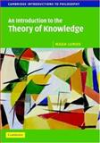 An Introduction to the Theory of Knowledge, Lemos, Noah, 0521842131
