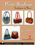 Plastic Handbags, Kate E. Dooner, 0764322133