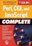 Perl, CGI, and JavaScript Complete, Greg Jarboe, Hollis Thomases, Mari Smith, Chris Treadaway Dave Evans, 0782142133