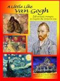 A Little Like Van Gogh, , 0978572130