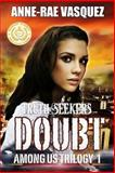 Doubt, Anne-Rae Vasquez, 0986492132