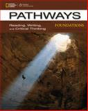Pathways Foundations : Reading, Writing, and Critical Thinking, Vargo, Mari and Blass, Laurie, 128544213X