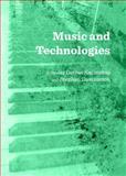 Music and Technologies, Kucinskas, Darius and Davismoon, Stephen, 1443842133