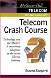 Telecom Crash Course, Shepard, Steven, 0071382135